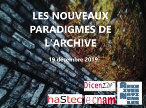 Nouveaux Paradigmes de l'Archive séance du 19 decembre 2019